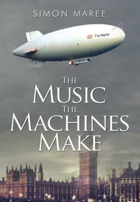 The Music the Machines Make (Paperback)
