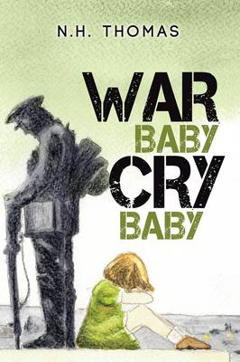 War Baby, Cry Baby (Paperback)