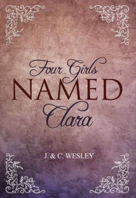 Four Girls Named Clara (Paperback)