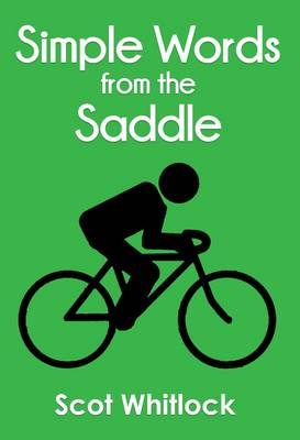 Simple Words from the Saddle (Paperback)