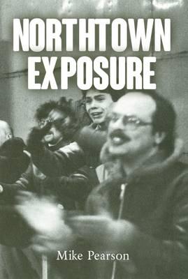 Northtown Exposure (Paperback)