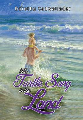 The Turtle Sang in the Land (Paperback)