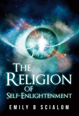 The Religion of Self-Enlightenment (Paperback)