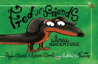 Fred 'n' Friends: Book 3: A Canal Adventure (Paperback)