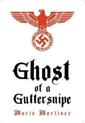Ghost of a Guttersnipe (Paperback)