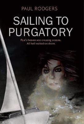 Sailing to Purgatory (Paperback)