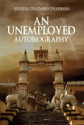 An Unemployed Autobiography (Paperback)