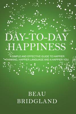 Day-to-Day Happiness (Paperback)