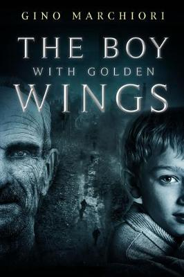 The Boy with Golden Wings (Paperback)