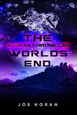 The Ochiran Chronicles: World's End (Paperback)