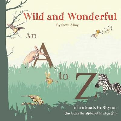 Wild and Wonderful: A to Z of Animals (Paperback)