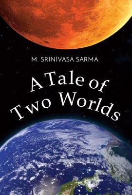 A Tale of Two Worlds (Paperback)
