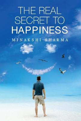 The Real Secret to Happiness (Paperback)