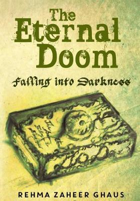The Eternal Doom: Part One: Falling Into Darkness (Paperback)