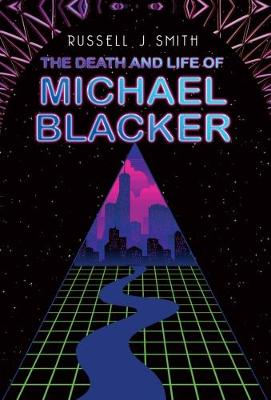 The Death and Life of Michael Blacker (Paperback)
