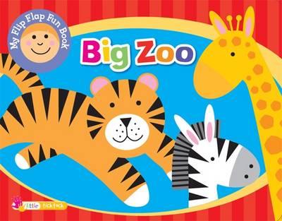 Flip Flap Fun Big Zoo: Little Ticktock (Hardback)