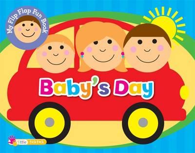 Flip Flap Fun Baby's Day: Little Ticktock (Hardback)
