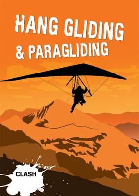 Clash Level 3: Hang Gliding & Paragliding - Clash (Paperback)