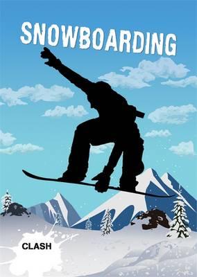 Clash Level 3: Snowboarding - Clash (Paperback)