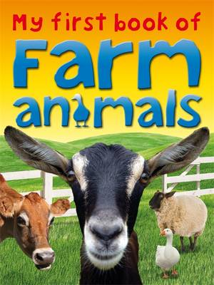 My First Book of Farm Animals - My First Book of (Paperback)