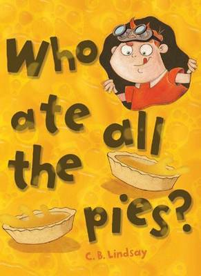 Who Ate All the Pies? (Paperback)