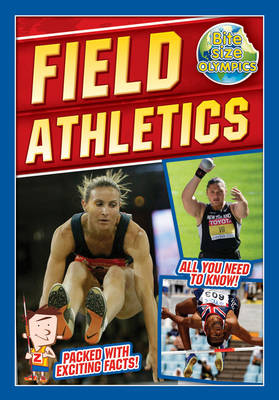 Bite-Sized Olympics: Field Athletics - Bite-Sized Olympics (Paperback)