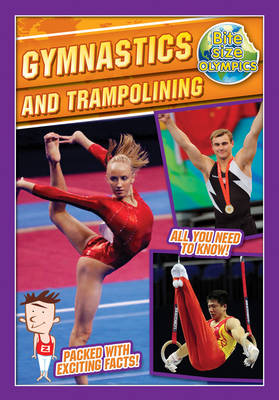 Bite-Sized Olympics: Gymnastics and Trampolining - Bite-Sized Olympics (Paperback)