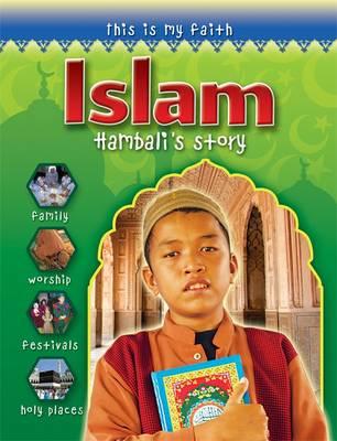 This is My Faith: Islam - This is My Faith (Paperback)
