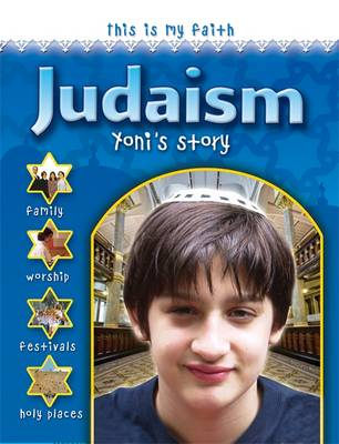 This is My Faith: Judaism - This is My Faith (Paperback)
