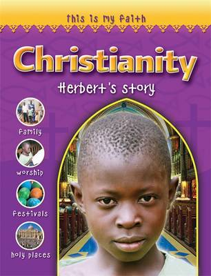 This is My Faith: Christianity - This is My Faith (Paperback)