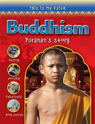 This is My Faith: Buddhism - This is My Faith (Paperback)