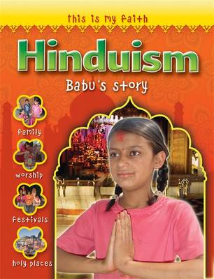 This is My Faith: Hinduism - This is My Faith (Paperback)