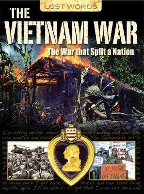 Lost Words the Vietnam War: The War That Split a Nation - Lost Words (Paperback)