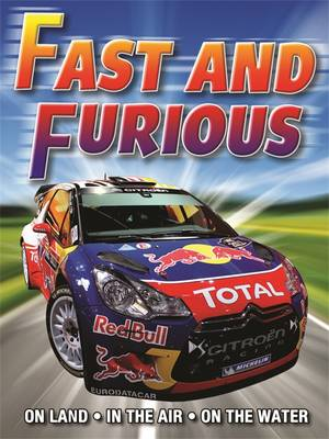 Fast and Furious: On Land. in the Air. On the Water (Paperback)