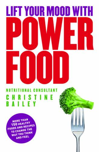Lift Your Mood with Power Food (Paperback)