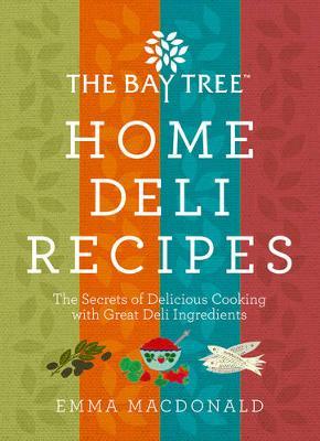 Home Deli Recipes (Hardback)