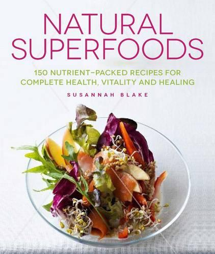 Natural Superfoods (Paperback)