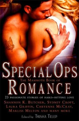 The Mammoth Book of Special Ops Romance - Mammoth Books (Paperback)