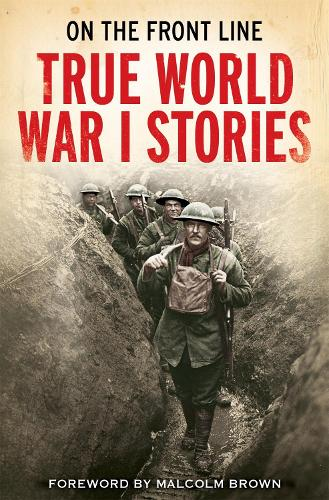 On the Front Line: True World War I Stories (Paperback)