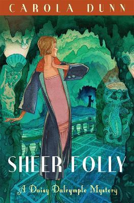 Sheer Folly - Daisy Dalrymple (Paperback)