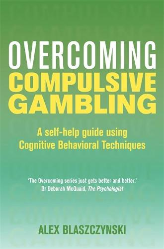 Overcoming Compulsive Gambling - Overcoming Books (Paperback)