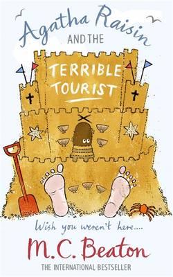 Agatha Raisin and the Terrible Tourist - Agatha Raisin 6 (Paperback)