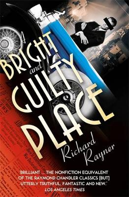 A Bright and Guilty Place: Murder in L.A. (Paperback)