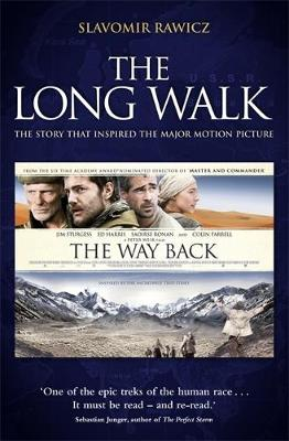 The Long Walk: The Story That Inspired the Major Motion Picture: The Way Back (Paperback)