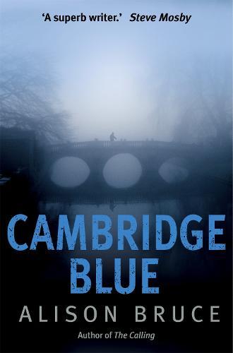 Cambridge Blue: The astonishing murder mystery debut (Paperback)