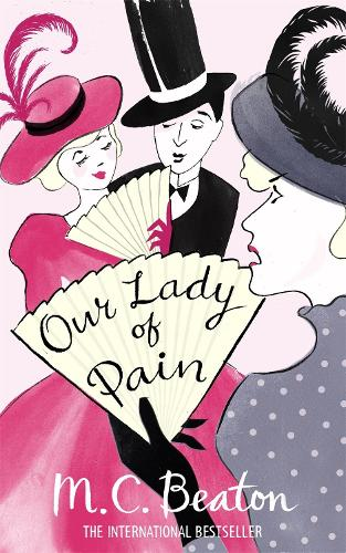 Our Lady of Pain - Edwardian Murder Mysteries (Paperback)