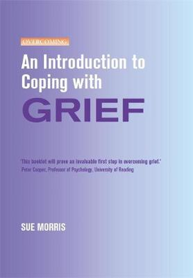 An Introduction to Coping with Grief - An Introduction to Coping series (Paperback)