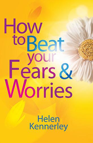 How to Beat Your Fears and Worries - How To Beat (Paperback)