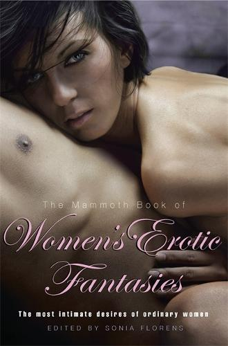 The Mammoth Book of Women's Erotic Fantasies - Mammoth Books (Paperback)