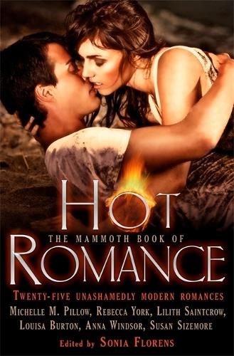 The Mammoth Book of Hot Romance - Mammoth Books (Paperback)
